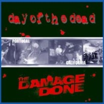 Day Of The Dead / Damage Done  Split  7''