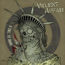 "Violent Affair: ""Call To Arms"" 7"""