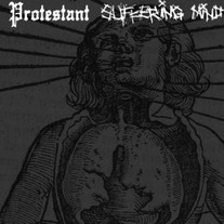 "Suffering Mind / Protestant Split 6"" [Halo of Flies]"