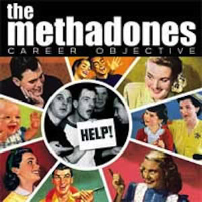 "The methadones ""career objective"" lp"
