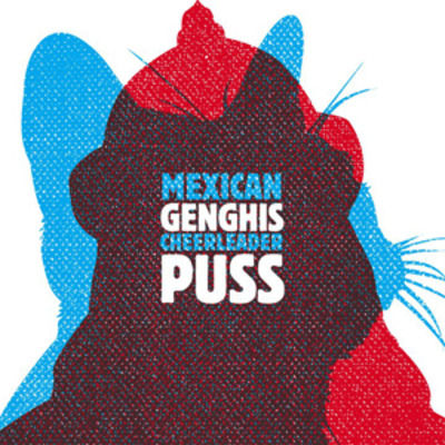 "Mexican cheerleader ""genghis puss"" lp"