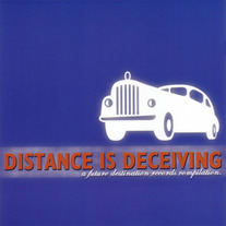 Distance is Deceiving-V/A CD