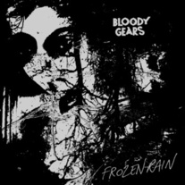 Bloody Gears - 'Frozen Rain' Single