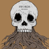Swords - Miasma