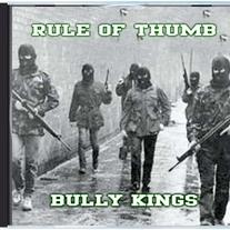 Rule of Thumb - Bully Kings (CD)