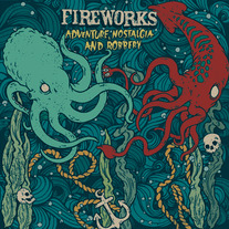 Fireworks - Adventure, Nostalgia and Robbery 7""