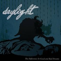 Daylight - The Difference In Good and Bad Dreams 7""