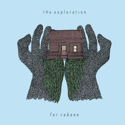 "The exploration ""for cabana"" 7"""