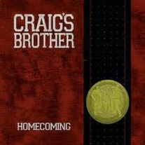 Craig's Brother HOMECOMING 3 Colors to Choose From!
