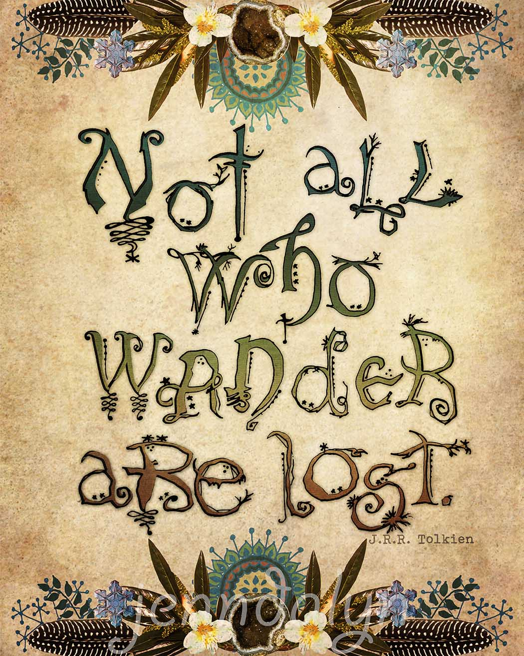 Not All Who Wander - 16 x 20 paper print, lord of the ...