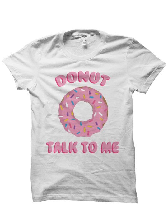 0a1aae9badf31 DONUT TALK TO ME T-SHIRT FOOD SHIRTS DONUT SHIRT #FOODIE FOODIE SHIRT FUNNY  SHIRTS CHEAP SHIRTS CHEAP GIFTS BIRTHDAY GIFTS CHRISTMAS GIFTS