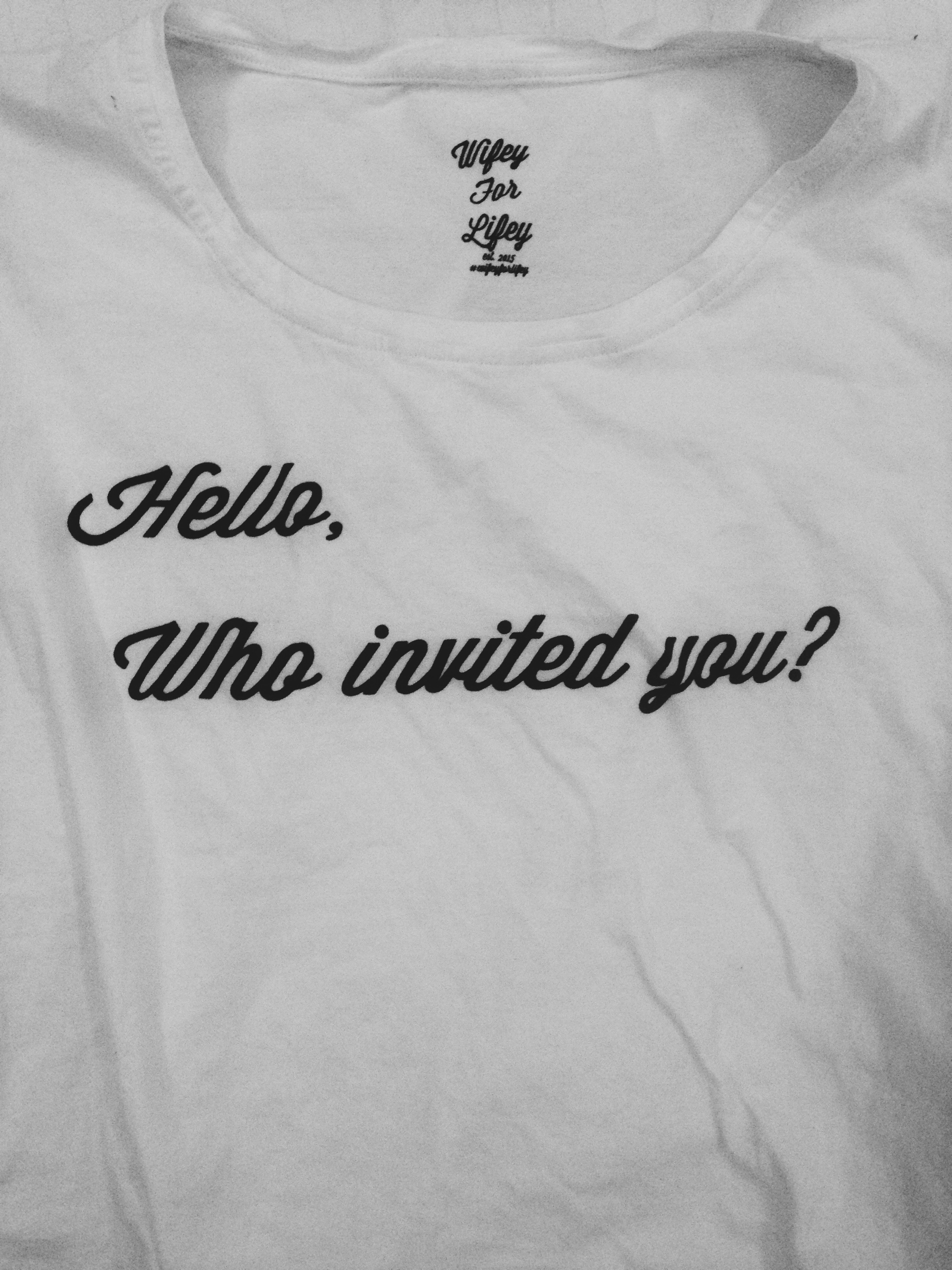 972402bfd Hello, Who invited you? Tee on Storenvy