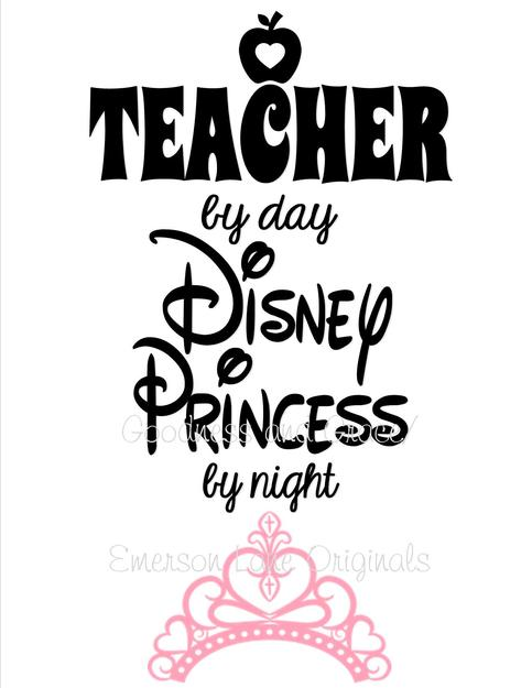 Teacher By Day Disney Princess By Night T Shirt On Storenvy