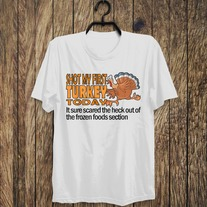 NEW: Shot My First Turkey (in Frozen Foods) - White T-Shirt