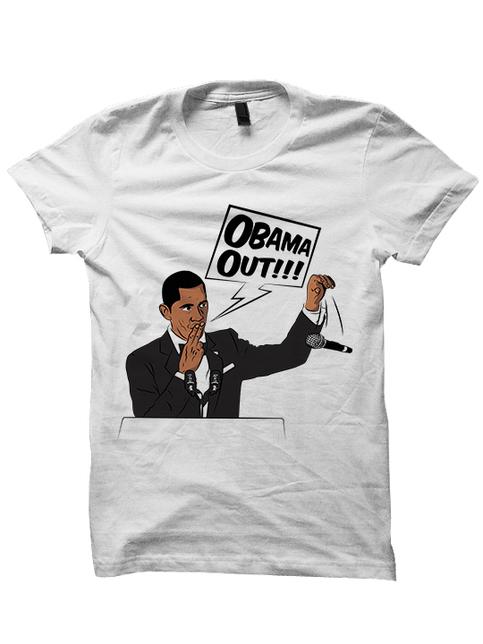 Obama Out T Shirt President Obama Tee Barack Obama Shirt