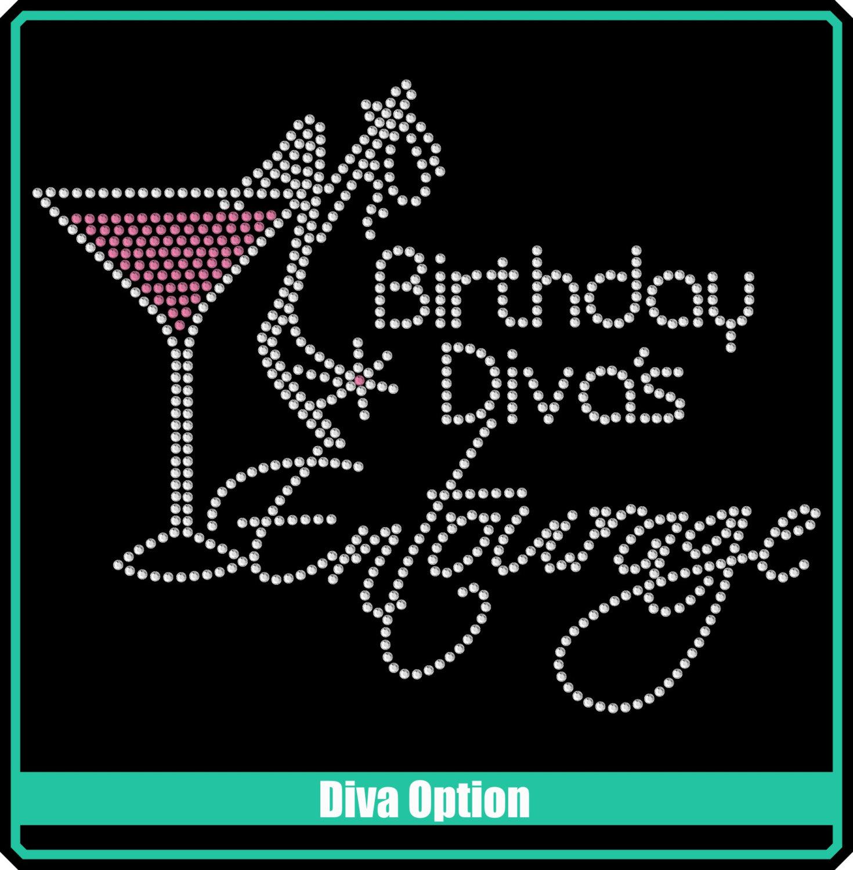 2baa79a61 BIRTHDAY Girl or Diva Entourage Martini Rhinestone Bling Iron-on ...