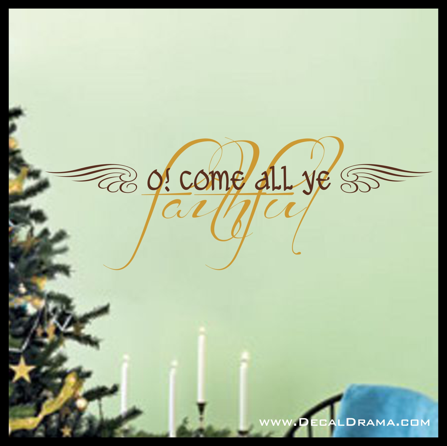 Christmas Vinyl Decals.Christmas Vinyl Wall Decal O Come All Ye Faithful From Decal Drama