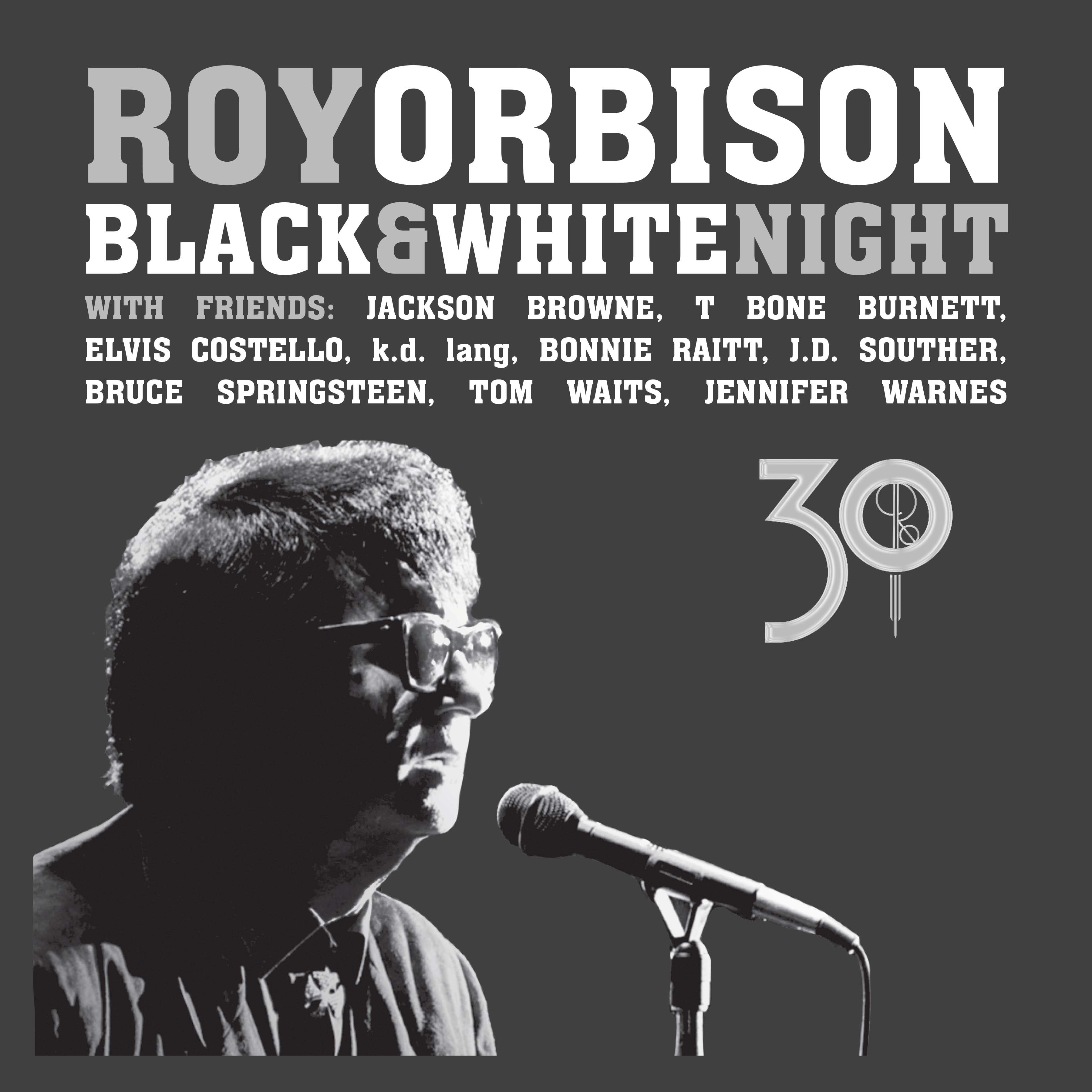 Black & White Night 30 CD/DVD from Roy Orbison Online Store