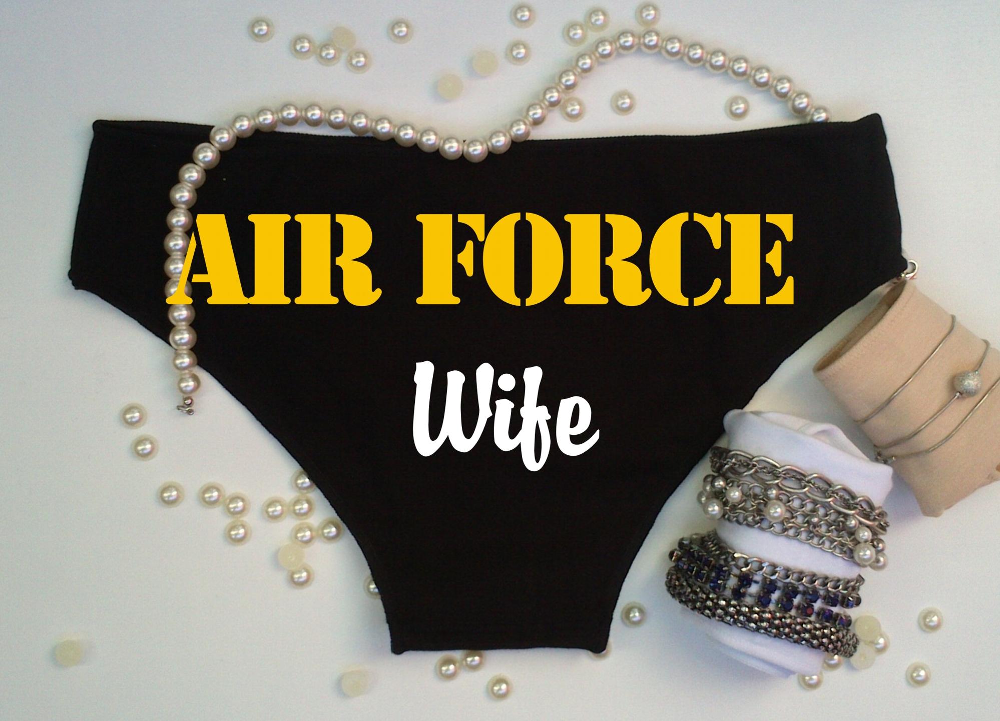 c15b4e5abbfe2 Air Force Wife Panties - Custom Lingerie
