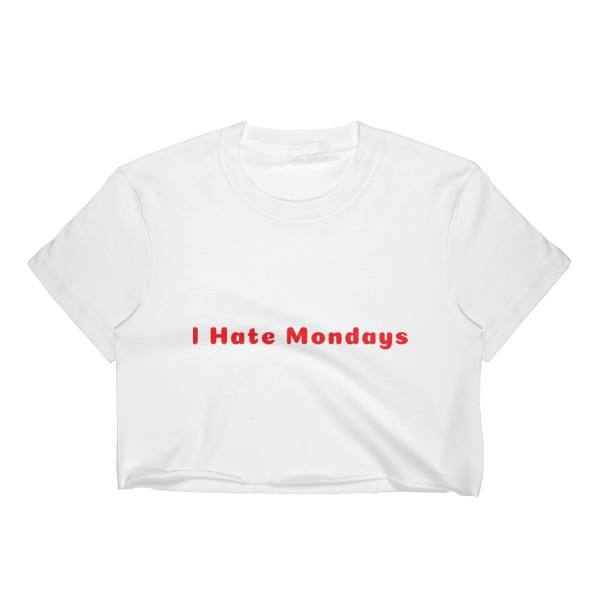 1c318719ba261 I Hate Mondays White Women s Crop Top on Storenvy